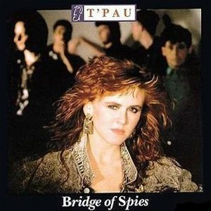 T'Pau Bridge of Spies Album Cover