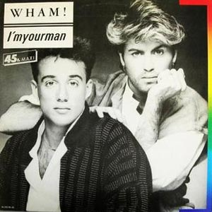 Wham I'm Your Man Single Cover
