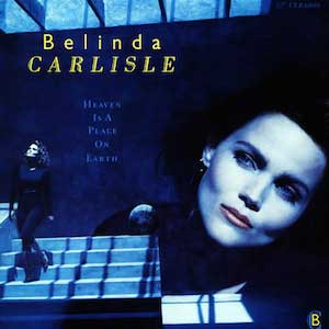 Belinda Carlisle Heaven Is a Place on Earth Single Cover