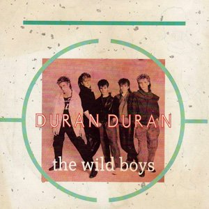 Duran Duran Wild Boys Single Cover
