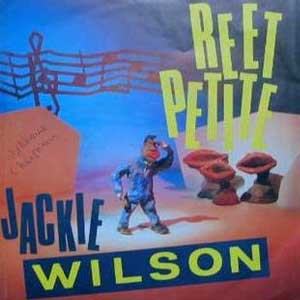 Jackie Wilson - Reet Petite (The Sweetest Girl in Town) - Single Cover