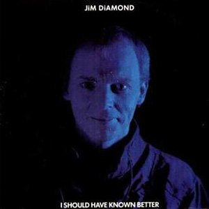 Jim Diamond I Should Have Known Better Single Cover