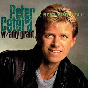 Peter Cetera & Amy Grant - The Next Time I Fall - Single Cover