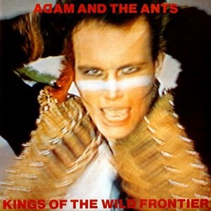 Adam and the Ants Kings of the Wild Frontier Album Cover