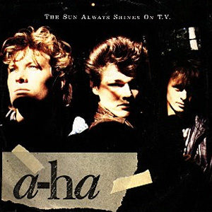 a-ha he Sun Always Shines on T.V single cover