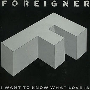 Foreigner I Want to Know What Love Is Single Cover