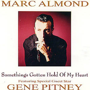 Marc Almond (feat. Gene Pitney) Something's Gotten Hold of My Heart Single Cover