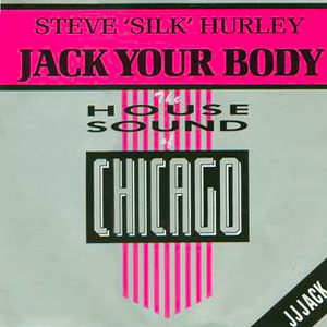 Steve 'Silk' Hurley - Jack Your Body - Single Cover