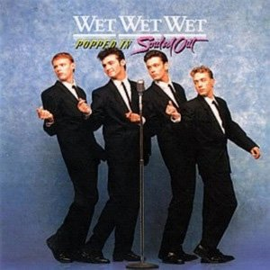 Wet Wet Wet Popped In Souled Out Album Cover