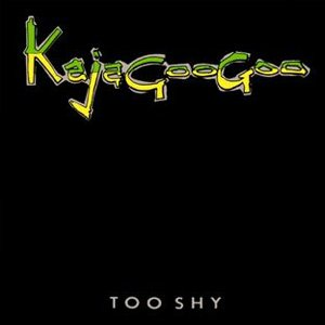 Kajagoogoo Too Shy Single Cover