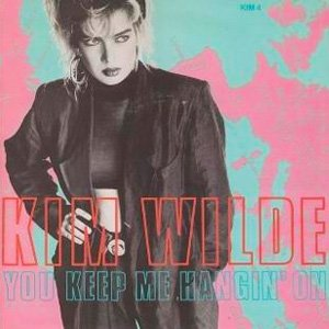 Kim Wilde You Keep Me Hangin' On Single Cover