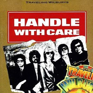 The Traveling Wilburys - Handle With Care - Single Cover