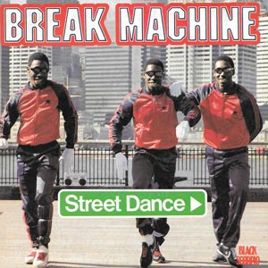 Break Machine Street Dance Single Cover