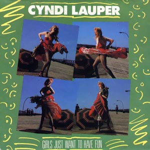 Cyndi Lauper Girls Just Want To Have Fun Single Cover