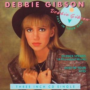Debbie Gibson Lost In Your Eyes Single Cover