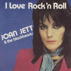 Joan Jett and the Blackhearts I Love Rock 'n Roll single cover