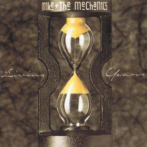 Mike + The Mechanics Living Years Single Cover