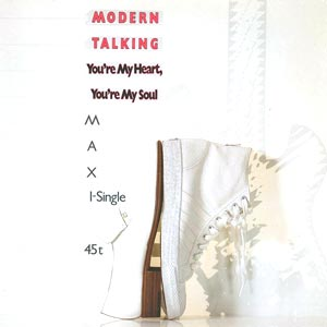 Modern Talking You're My Heart, You're My Soul single cover