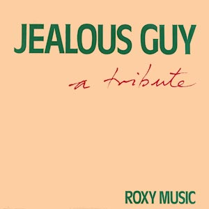 Roxy Music Jealous Guy Single Cover