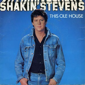 Shakin Stevens This Ole House Single Cover