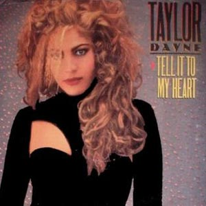 Taylor Dayne Tell It To My Heart single cover