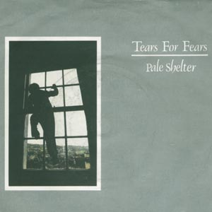 Tears For Fears Pale Shelter single cover