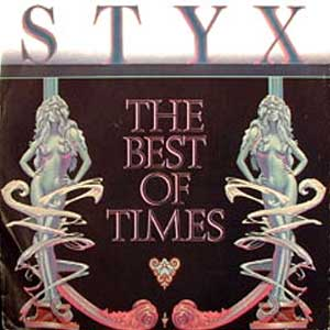 Styx - The Best Of Times - Single Cover