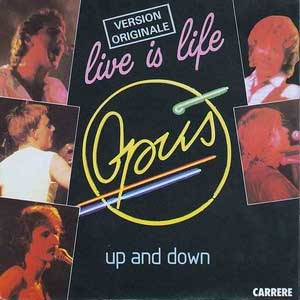 Opus Live Is Life Single Cover