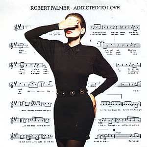 Robert Palmer Addicted To Love Single Cover