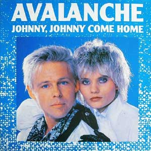Avalanche Johnny Johnny Come Home Single Cover