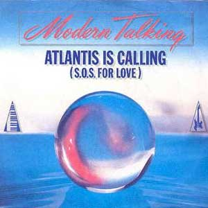 Modern Talking Atlantis Is Calling Single Cover
