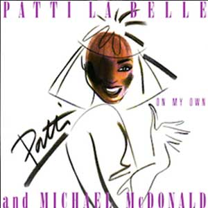 Patti LaBelle and Michael McDonald On My Own Single Cover