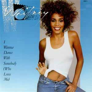 Whitney Houston I Wanna Dance With Somebody Single Cover