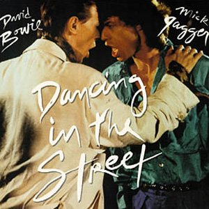 David Bowie & Mick Jagger - Dancing In The Street - Single Cover