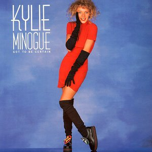 Kylie Minogue Got To Be Certain Single Cover