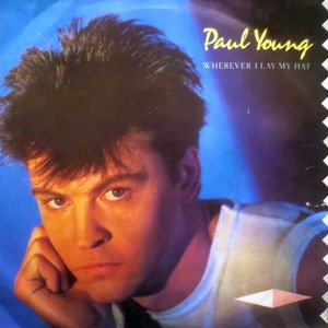 Paul Young Wherever I Lay My Hat Single Cover