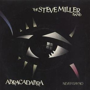 The Steve Miller Band Abracadabra single cover