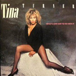 Tina Turner What's Love Got To Do Single Cover