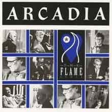 Arcadia - The Flame - Single Cover