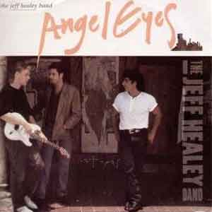 The Jeff Healey Band - Angel Eyes - Single Cover