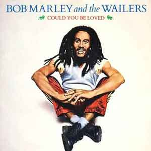 Bob Marley and the Wailers - Could You Be Love - Single Cover