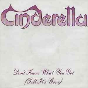 Cinderella - Don't Know What You Got (Till It's Gone) - Single Cover