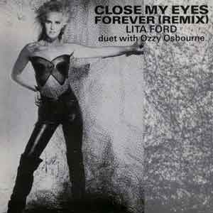 Lita Ford & Ozzy Osbourne - Close My Eyes Forever - Single Cover