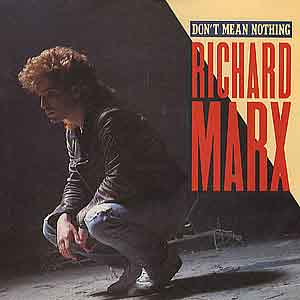 Richard Marx - Don't Mean Nothin' - Single Cover