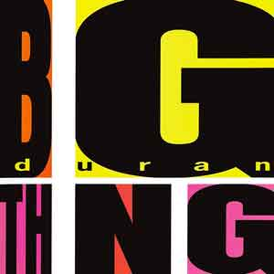Duran Duran Big Thing Album Cover