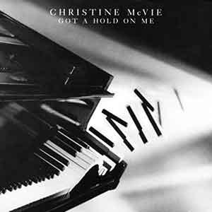 Christine McVie - Got A Hold On Me - Single Cover