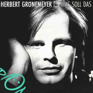 Herbert Grönemeyer - Was Soll Das - Single Cover