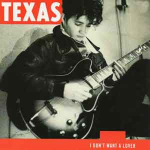 Texas - I Don't Want A Lover - Single Cover