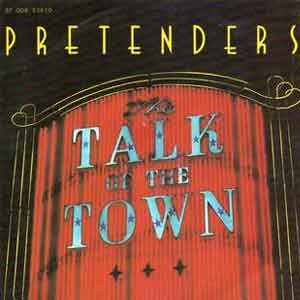 The Pretenders - Talk of the Town - Single Cover