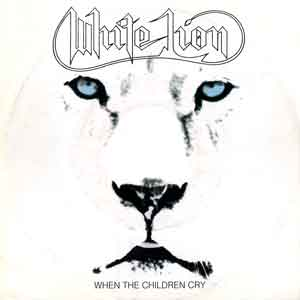 White Lion - When the Children Cry - Single Cover
